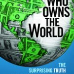Book Reveiw:  Who Owns the World by Kevin Cahill with Rob McMahon