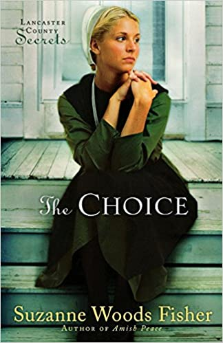 The Choice by Suzanne Woods Fisher – Book Review