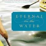 Blog Tour: Eternal on the Water by Joseph Monninger