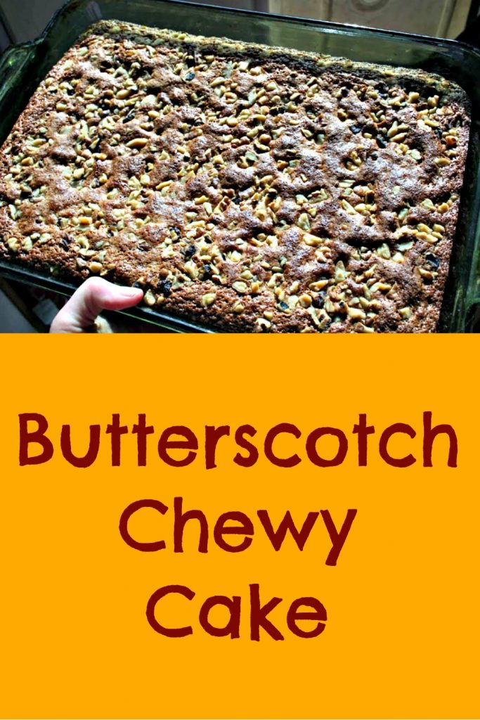 butterscotch chewy cake