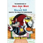 Book Review and Giveaway: Joe Joe Nut and Biscuit Bill: The Great Pie Catastrophe by Renee Hand