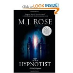 Book Review:  The Hypnotist by M.J. Rose
