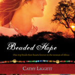 Book Review:  Beaded Hope by Cathy Ligget