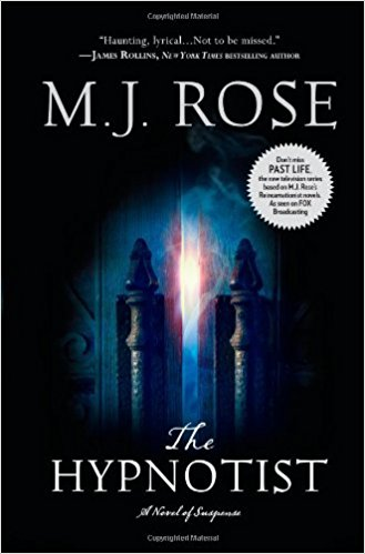 The Hypnotist by M.J. Rose – Book Review