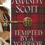 Review and Giveaway: Tempted by a Warrior by Amanda Scott