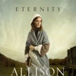 Book Review:  For Time and Eternity by Allison Pittman