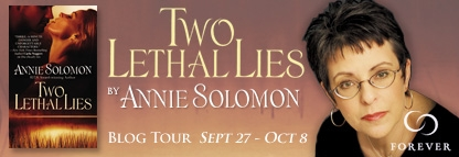 Blog Tour,Book Review and Giveaway: Two Lethal Lies by Annie Solomon