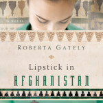 Blog Tour and Book Review:  Lipstick in Afghanistan by Roberta Gately