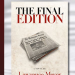 Book Review:  The Final Edition by Lawrence Meyer