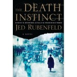 Book Review and Giveaway:  The Death Instinct by Jed Rubenfeld