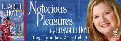 Blog Tour and Giveaway:  Notorious Pleasures by Elizabeth Hoyt