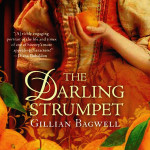 Review and Giveaway:  The Darling Strumpet by Gillian Bagwell