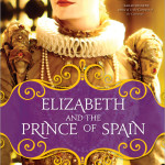 Book Review:  Elizabeth and the Prince of Spain by Margaret Irwin