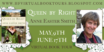 Guest Post from Anne Easter Smith and #Giveaway of Queen by Right