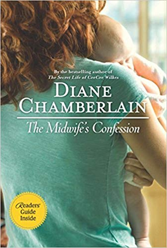 The Midwife's Confession by Dianne Chamberlain