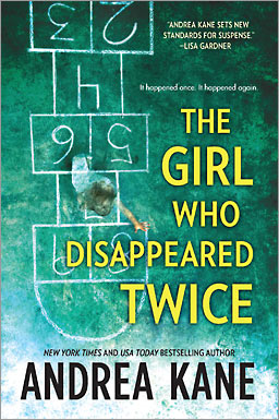 Book Review and #Giveaway:  The Girl Who Disappeared Twice by Andrea Kane