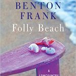 Folly Beach by Dorothea Benton Frank – Book Review
