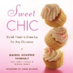 Cookbook #Review and Baking for the Firemen:  Sweet Chic by Rachel Schifter Thebault
