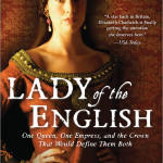 Book #Review:  Lady of the English by Elizabeth Chadwick