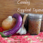 """Tuesday Treat – Eggplant """"Tapenade"""" for Canning"""