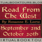 Guest Post and #Giveaway:  From Roseanne Lortz Author of Road From the West