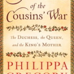 Book Review:  The Women of the Cousins' War by Philippa Gregory, David Baldwin and Michael Jones