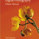 Holiday 2011 and Beyond:  Digital Photography by Henry Horenstein #Review