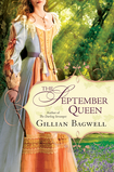 Guest Post and #Rafflecopter #Giveaway – Seventeenth Century Memorabilia by Gillian Bagwell, author of The September Queen