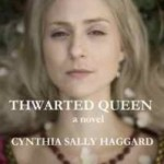 Book #Review: Thwarted Queen by Cynthia Haggard