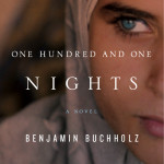 One Hundred and One Nights by Ben Buchholz #Review