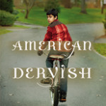 Book #Review:  American Dervish by Ayad Akhtar