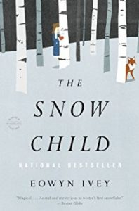 The Snow Child by Eowyn LeMay Ivey