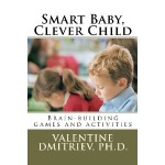 Smart Baby, Clever Child by Dr. Valentine Dmitriev #Rafflecopter #Giveaway