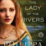 The Lady of the Rivers by Philippa Gregory #Rafflecopter #Giveaway