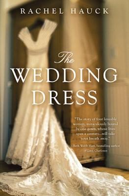 The Wedding Dress by Rachel Hauck – Book Review