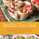 Muffin Tin Chef by Matt Kadey #Review and #Recipe