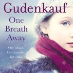 One Breath Away by Heather Gudenkauf – Blog Tour, Book Review and Scavenger Hunt