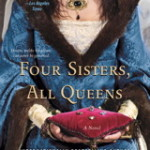 Four Sisters, All Queens by Sherry Jones – Book Review