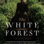 The White Forest by Adam McOmber – Review