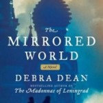 The Mirrored World by Debra Dean – Blog Tour and Book Review