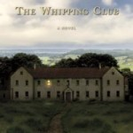 The Whipping Club by Deborah Henry – Blog Tour and Book Review