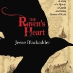 The Raven's Heart by Jesse Blackadder – Blog Tour, Book Review and International Giveaway #RavensHeartVirtualTour