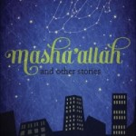 Masha'allah and Other Stories by Mariah K. Young – Book Review