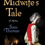 The Midwife's Tale by Sam Thomas – Book Review and Giveaway #MidwifesTaleVirtualTour