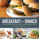 Breakfast for Dinner by Lindsay Landis and Taylor Hackbarth – Cookbook Review