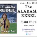 The Alabama Rebel by R. Thomas Roe – Blog Tour and Book Review