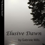 Elusive Dawn by Gabrielle Wills – Blog Tour and Book Review