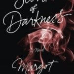 The Scent of Darkness by Margot Berwin – Blog Tour and Book Review