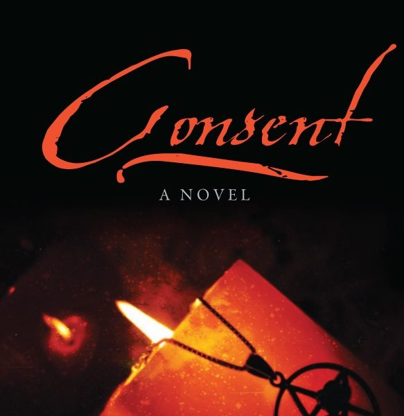 Consent: A Novel by Teresa L. Perin – Review and Giveaway