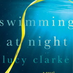 Swimming at Night by Lucy Clarke – Giveaway